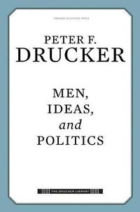 MEN, IDEAS, AND POLITICS