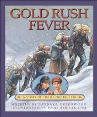 GOLD RUSH FEVER