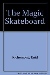 THE MAGIC SKATEBOARD