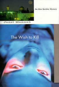 THE WISH TO KILL