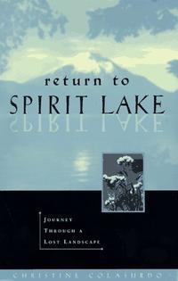RETURN TO SPIRIT LAKE