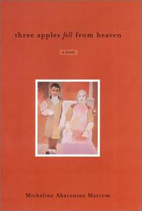 THREE APPLES FELL FROM HEAVEN
