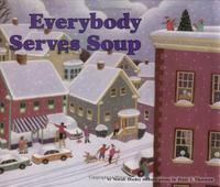 EVERYBODY SERVES SOUP