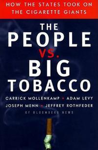 THE PEOPLE VS. BIG TOBACCO