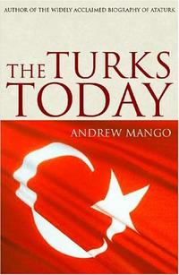 THE TURKS TODAY