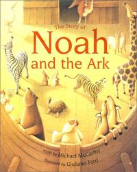 THE STORY OF NOAH AND THE ARK