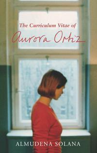 THE CURRICULUM VITAE OF AURORA ORTIZ