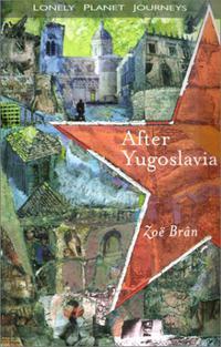 AFTER YUGOSLAVIA