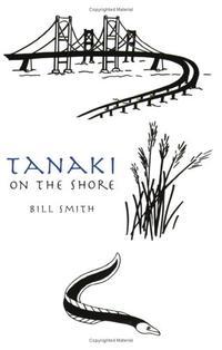 TANAKI ON THE SHORE