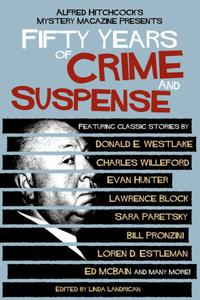 ALFRED HITCHCOCK'S MYSTERY MAGAZINE PRESENTS 50 YEARS OF CRIME AND SUSPENSE