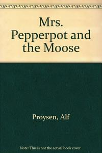MRS. PEPPERPOT AND THE MOOSE