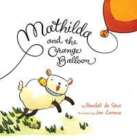 MATHILDA AND THE ORANGE BALLOON