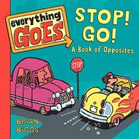 EVERYTHING GOES: STOP! GO!
