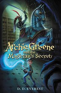 ARCHIE GREENE AND THE MAGICIAN'S SECRET