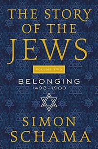 THE STORY OF THE JEWS VOLUME TWO