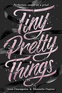 TINY PRETTY THINGS