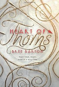 HEART OF THORNS