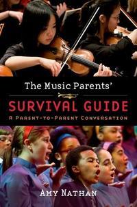 The Music Parents' Survival Guide