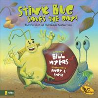 STINK BUG SAVES THE DAY!