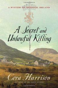 A SECRET AND UNLAWFUL KILLING