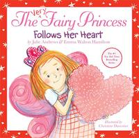THE VERY FAIRY PRINCESS FOLLOWS HER HEART!