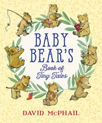 BABY BEAR'S BOOK OF TINY TALES