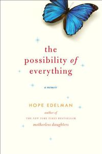 THE POSSIBILITY OF EVERYTHING