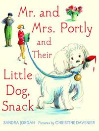 MR. AND MRS. PORTLY, AND THEIR LITTLE DOG, SNACK