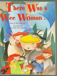THERE WAS A WEE WOMAN...