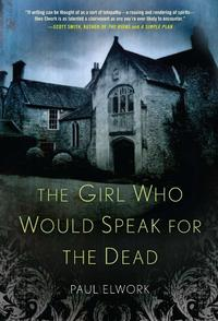 THE GIRL WHO WOULD SPEAK FOR THE DEAD