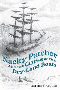 NACKY PATCHER AND THE CURSE OF THE DRY-LAND BOATS