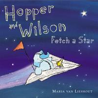 HOPPER AND WILSON FETCH A STAR