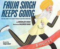FAUJA SINGH KEEPS GOING