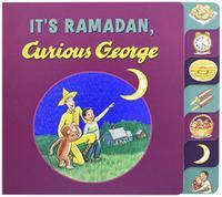 IT'S RAMADAN, CURIOUS GEORGE