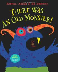 THERE WAS AN OLD MONSTER!