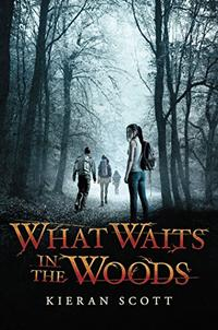 WHAT WAITS IN THE WOODS