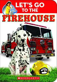 LET'S GO TO THE FIREHOUSE