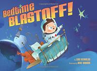 BEDTIME BLASTOFF!