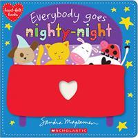 EVERYBODY GOES NIGHTY-NIGHT