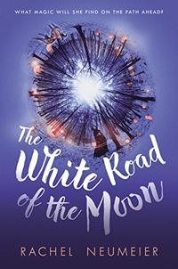 THE WHITE ROAD OF THE MOON