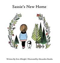 SASSIE'S NEW HOME