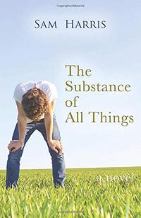 THE SUBSTANCE OF ALL THINGS