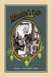 MANETTE'S CAFE