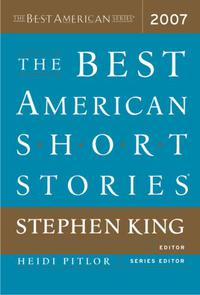 THE BEST AMERICAN SHORT STORIES 2007