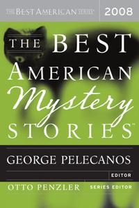 THE BEST AMERICAN MYSTERY STORIES 2008