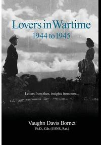 LOVERS IN WARTIME 1944-1945