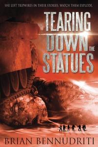 Tearing Down The Statues