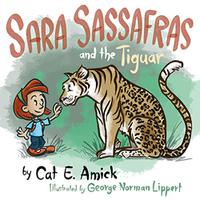 SARA SASSAFRAS AND THE TIGUAR