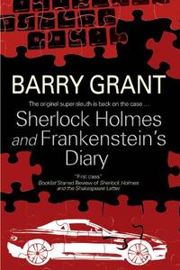 SHERLOCK HOLMES AND FRANKENSTEIN'S DIARY