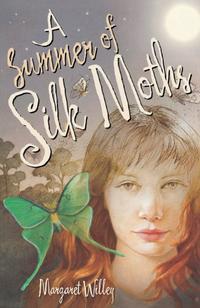 A SUMMER OF SILK MOTHS